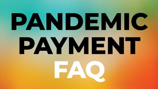pandemic pay frequently asked questions
